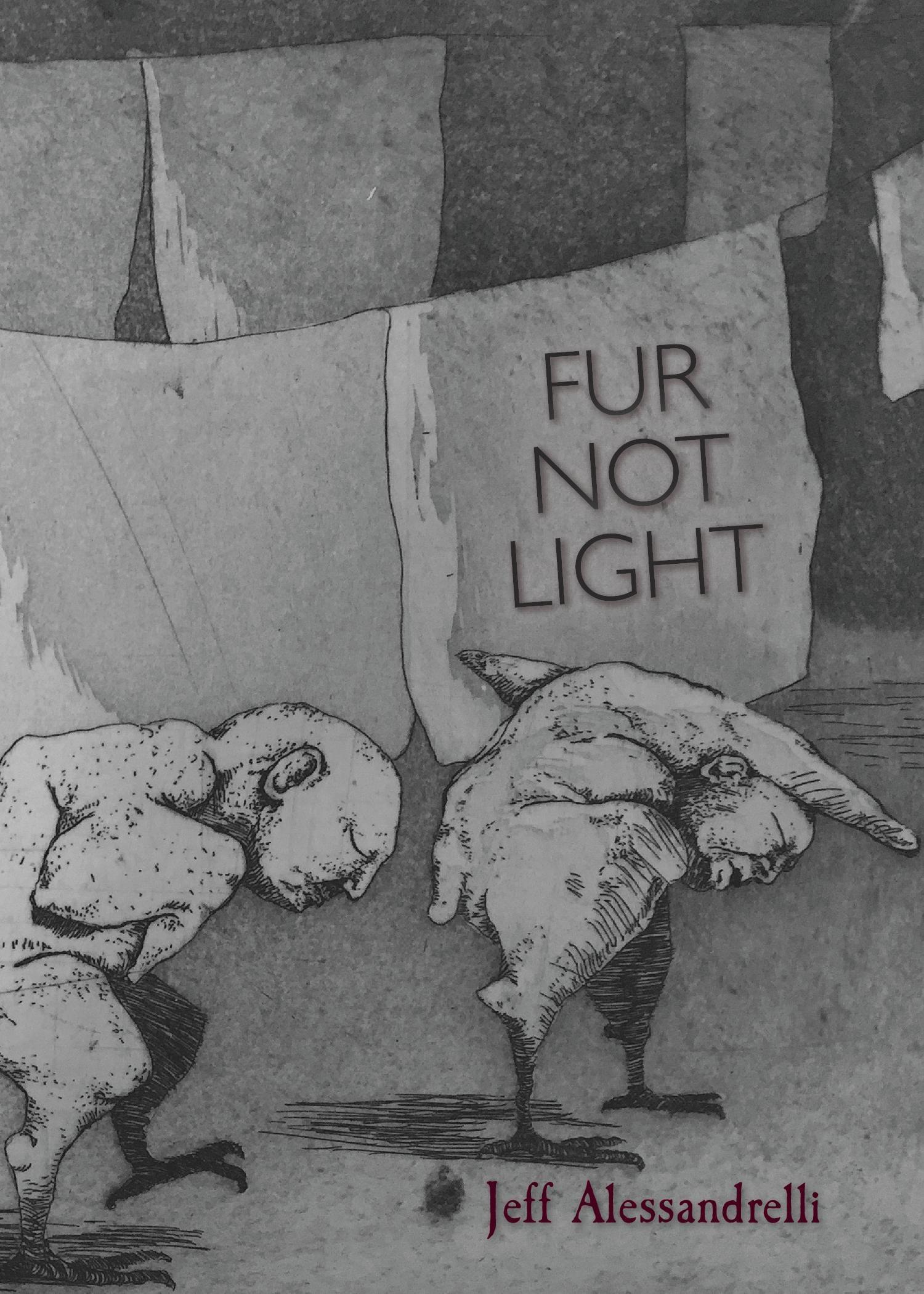 Fur Not Light